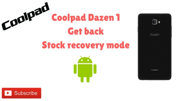 Coolpad dazen 1 Stock recovery – My Smart Tech